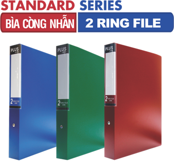 FILE CÒNG NHẪN - 2 RING FILE STANDARD SERIES